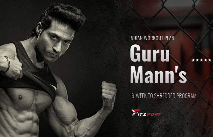 Guru Mann's 6 Week To Shredded